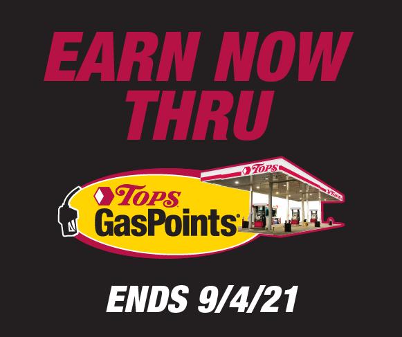Earn Tops GasPoints through September 4th 2021